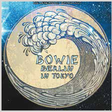 David Bowie - Berlin In Tokyo (Limited Edition Clear Vinyl)