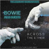David Bowie - Across The Ether (Limited Edition Clear Vinyl)