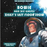David Bowie - Ziggy's Last Floor Show (Limited Edition Clear Vinyl)