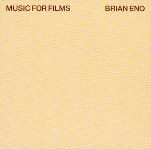 "Brian Eno - Music For Films (New 12"" Vinyl LP)"