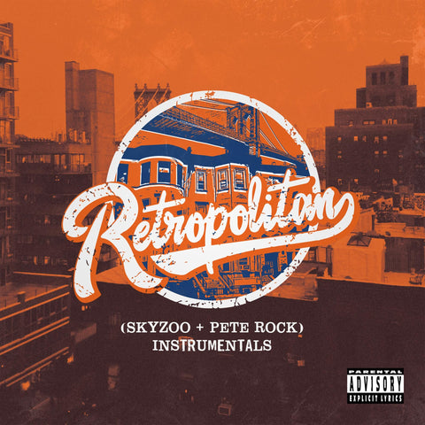 Skyzoo and Pete Rock - Retropolitan Instrumentals