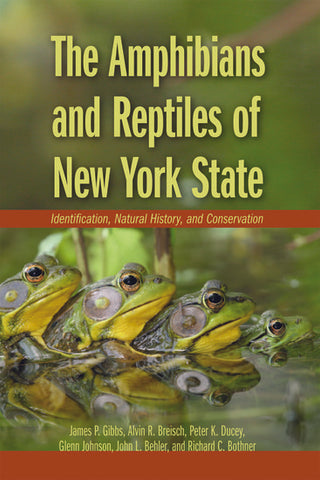 Amphibians and Reptiles of New York State -- recommended for Fish and Wildlife Students