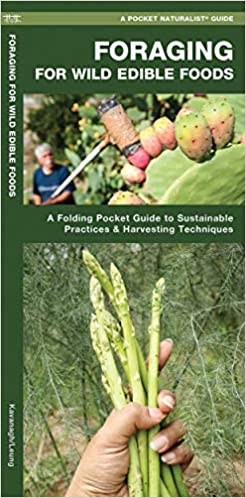 Pocket Naturalist Guide, Foraging for Wild Edible Foods