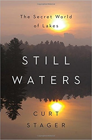 Still Waters, by Paul Smith's College Professor Curt Stager