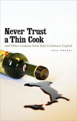 Never Trust a Thin Cook - Hardcover Book