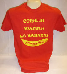 """Come Si Mangia a Banana?"" Tee - YOUTH & Unisex"