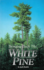 Bringing Back the White Pine