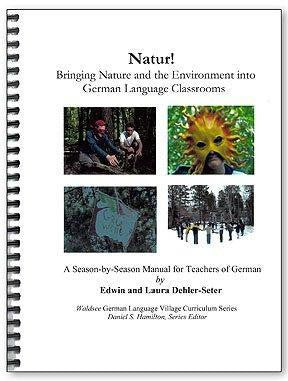 Natur! Bringing Nature & the Environment Into German Language Classrooms