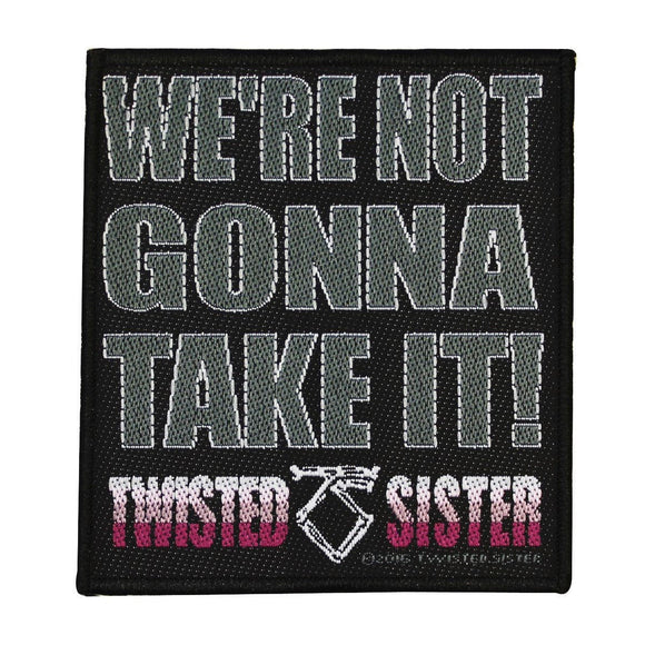 Twisted Sister We're Not Gonna Take It Patch Heavy Metal Woven Sew On Applique