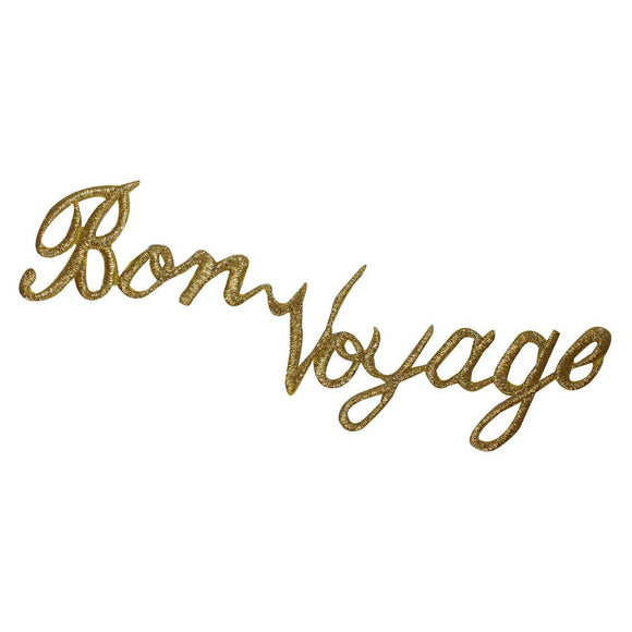 ID 1913 Bon Voyage Name Patch Travel Souvenir Gold Embroidered Iron On Applique