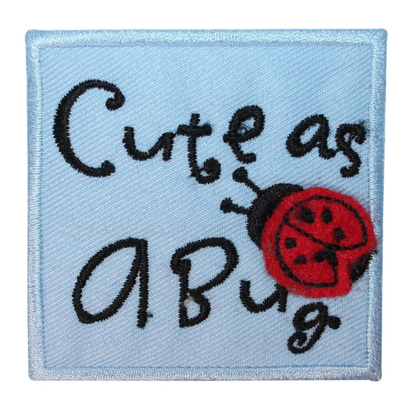ID 1716A Cute As A Bug Patch Ladybug Badge Craft Embroidered Iron On Applique