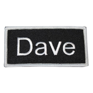 Dave Name Tag Patch Uniform ID Work Shirt Badge Embroidered Iron On Applique