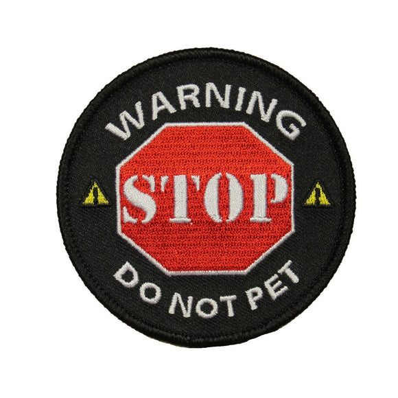 Warning Stop Do Not Pet Patch Service Dog Badge Embroidered Iron On Applique