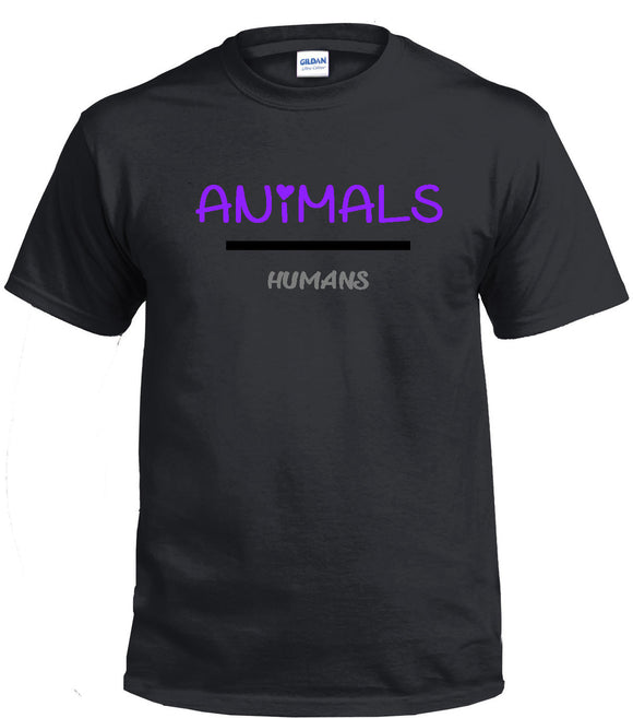 Animals Over Humans T-Shirt Pet Love Printed Direct to Garment