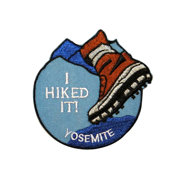 I Hiked It Yosemite National Park Patch Travel Boot Embroidered Iron On Applique