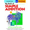 My Book of Simple Addition (Ages 4-5-6)