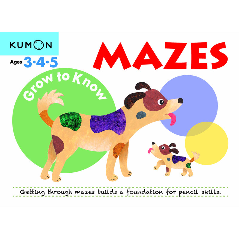 Grow to Know: Mazes (Ages 3-4-5)