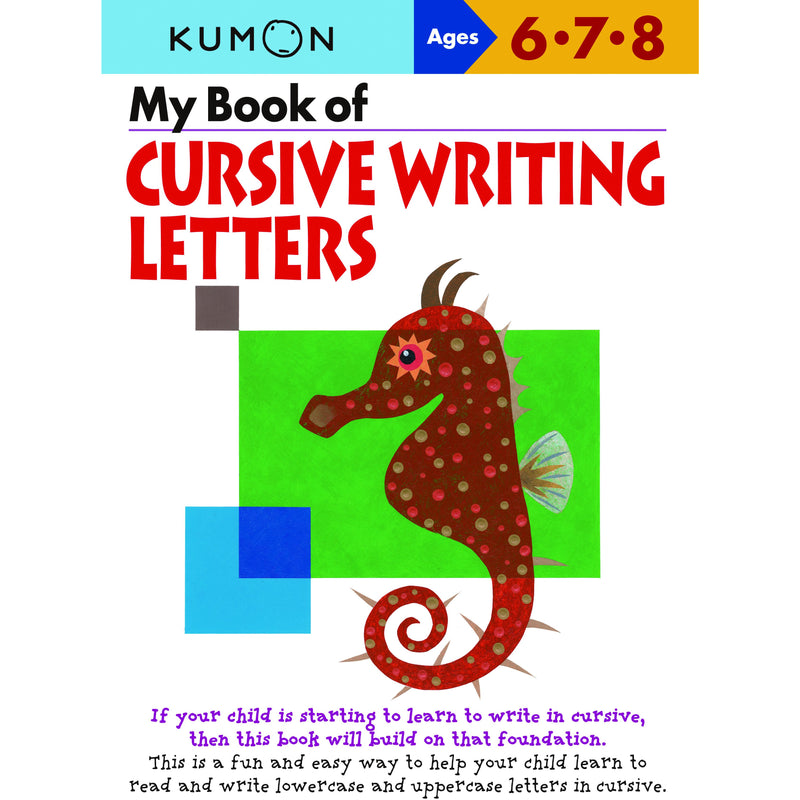 My Book of Cursive Writing Letters (Ages 6-7-8)