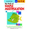 My Book of Simple Multiplication (Ages 6-7-8)