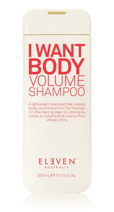 ELEVEN AUSTRALIA - I WANT BODY VOLUME SHAMPOO 300ML