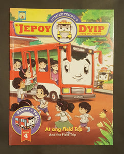 Si Jepoy Dyip at Ang Field Trip Book 4 (Aral at Kultura)
