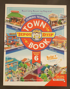 Si Jepoy Dyip: Town in a Book 6 (Aral At Kultura)