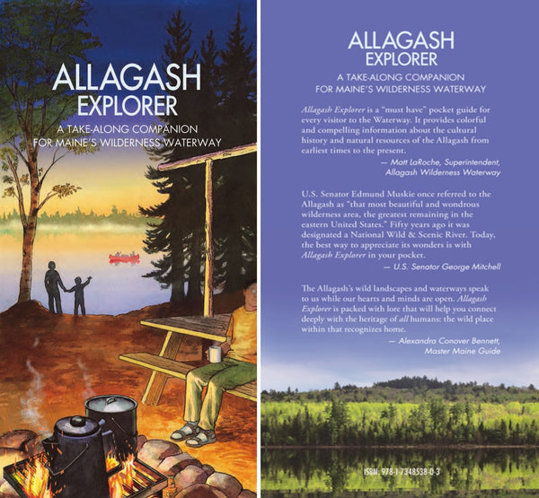 Allagash Explorer: A Take-Along Companion for Maine's Wilderness Waterway