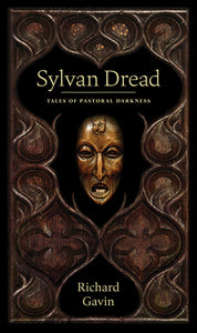 Sylvan Dread by Richard Gavin