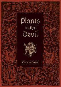 Plants of the Devil by Corinne Boyer