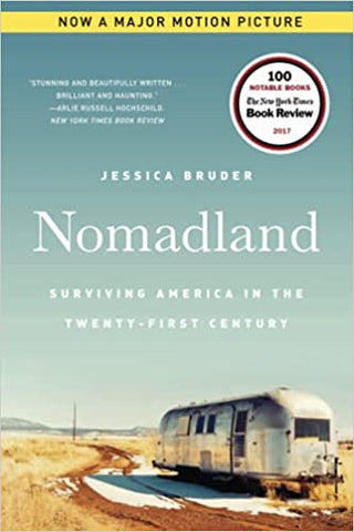 Nomadland: Surviving America in the 21st Century by Jessica Bruder