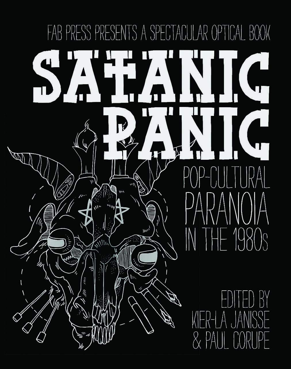 Satanic Panic: Pop-Cultural Paranoia in the 1980s by Kier-La Janisse