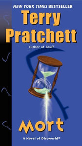 Discworld 4: Mort by Terry Pratchett