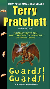 Discworld 8: Guards! Guards! by Terry Pratchett