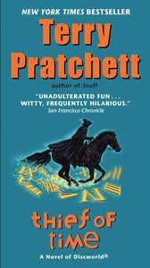 Discworld 26: Thief of Time by Terry Pratchett