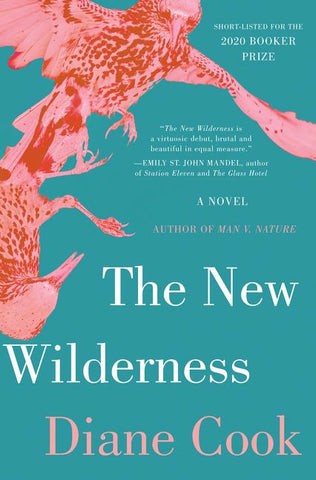 The New Wilderness by Diane Cook - hardcvr