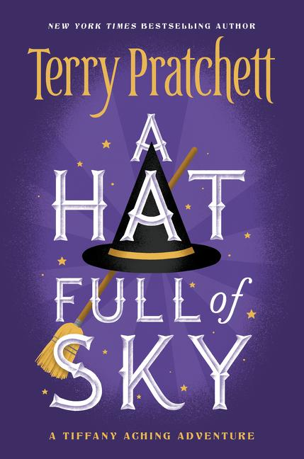 Discworld 32: Tiffany Aching #2: Hat Full of Sky by Terry Pratchett