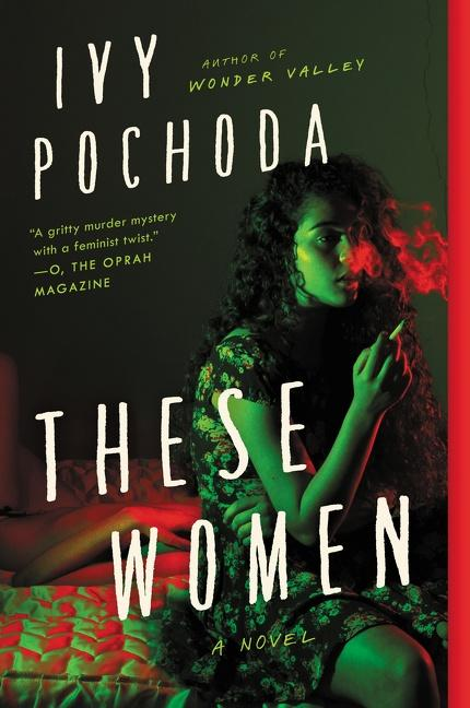 These Women by Ivy Pochoda - tpbk