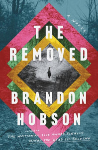 The Removed by Brandon Hobson - hardcvr