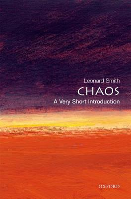 Chaos: A Very Short Introduction by Lenny Smith