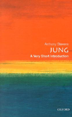 Jung: A Very Short Introduction by Anthony Stevens