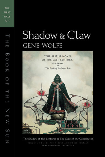 Book of the New Sun: Shadow & Claw by Gene Wolfe