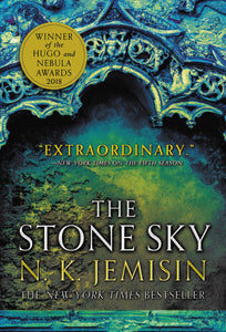 The Broken Earth Trilogy #3: The Stone Sky by N. K. Jemisin