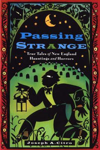 Passing Strange by Joseph Citro