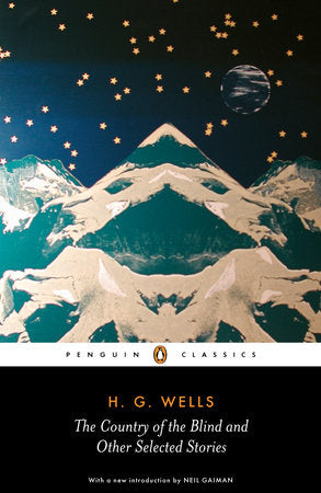 The Country of the Blind & Other Stories by H.G. Wells