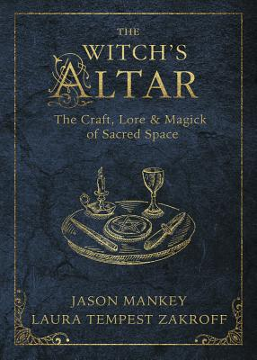 The Witch's Altar by Jason Mankey & Laura Tempest Zakroff