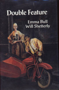 Double Feature by Emma Bull & Will Shetterly