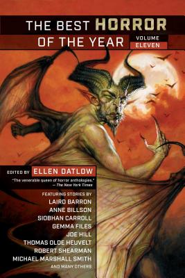 The Best Horror of the Year: Volume 11 ed by Ellen Datlow