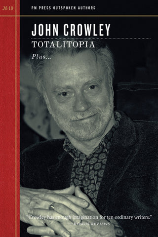 Totalitopia by John Crowley