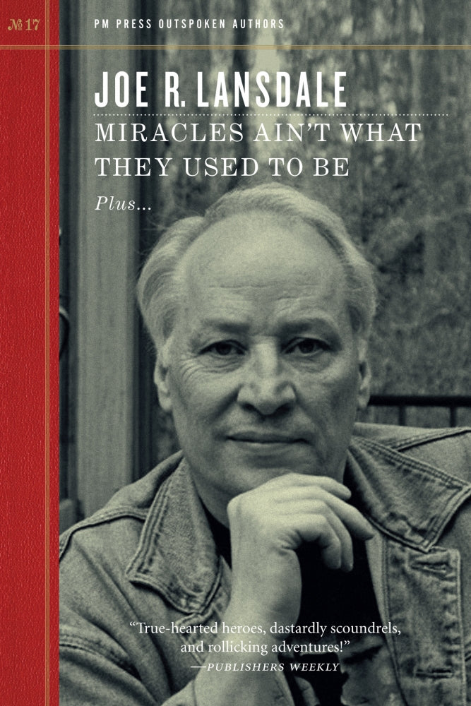 Miracles Ain't What They Used to Be by Joe R. Lansdale