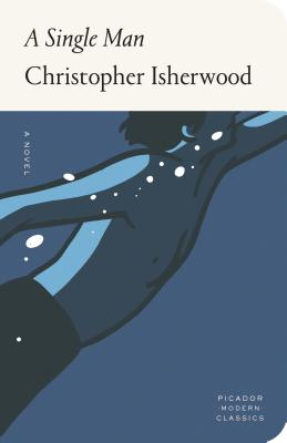 Single Man by Christopher Isherwood - PMC